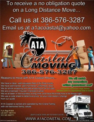 Call 386-576-3287 for a free quote on LONG DISTANCE MOVING -A1A Coastal Moving