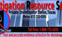 Investigation Resource Service is a Texas licensed private investigation company license # A-08738. As a full service private investigation company in Dallas our private investigators have over 75 years of combined experience, and utilize the most