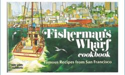 Fisherman's Wharf Cookbook Famous Recipes from San Francisco Barbara Lawrence A collection of gourmet fish and seafood recipes combined with Mike Nelson's full-color illustrations make this cookbook a constant delight for the connoisseur of fine food and