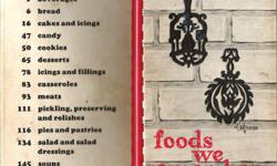 """Foods We Remember Mecklenburg County Home Demonstration Clubs 1962 Contains select recipes from Home Demonstration Club members who enjoyed the art of cooking """"and appreciate what an integral part wholesome and artistically served foods play in"""