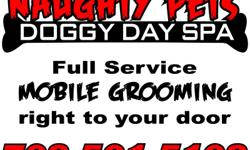 full service grooming to your front door check out naughtypetslv.com or just call (702)5015102. all orgaic, hypoallergenic shampoo no dog to big or to small!