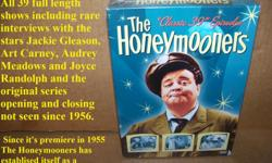 Brand new unopened 5 disc set of all 39 episodes of The Honeymooners TV shows. There?s 17 hours of fun and laughs.   Besides all 39 shows there are rare interviews with the stars Jackie Gleason, Art Carney, Audrey Meadows and Joyce
